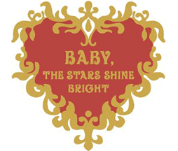 Baby the Stars Shine Bright
